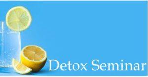 detox seminar